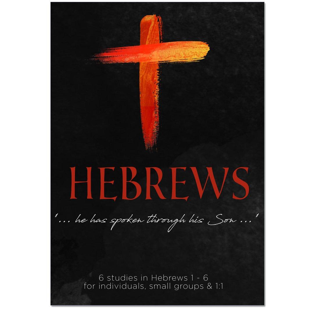 Hebrews 1 - 6 Study Guide