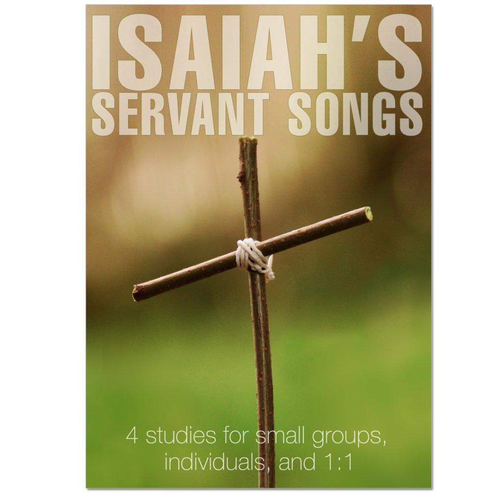 Isaiah Servant Songs