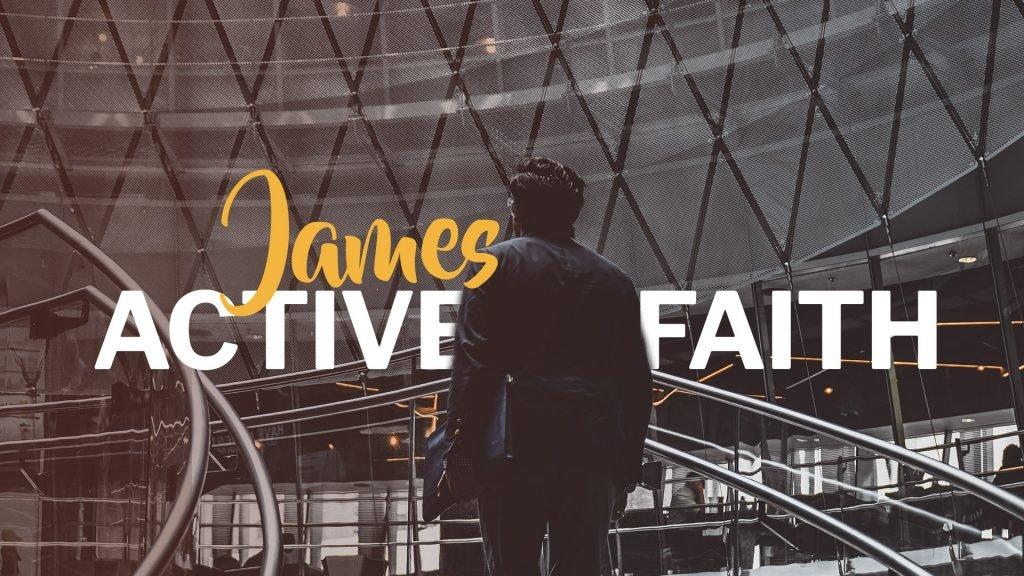 How to handle tempation - James - Active Faith