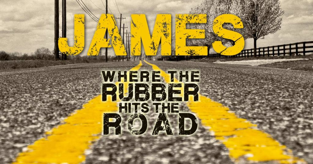 James - where the rubber hits the road