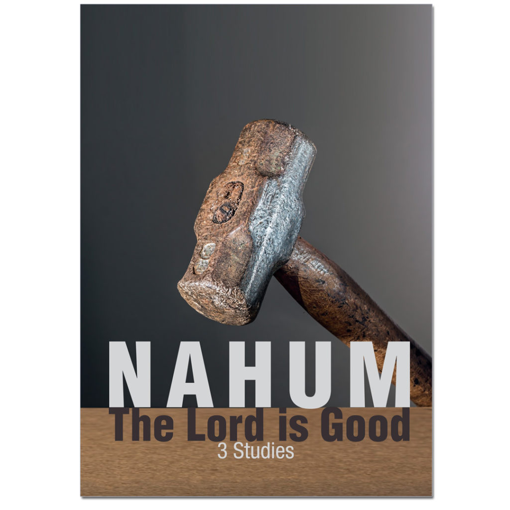 Nahum - the Lord is Good Study Guide