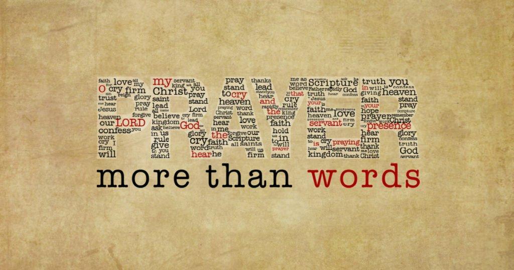 Prayer More than Words