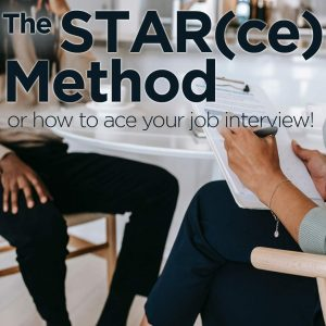 The STAR(ce) Method, how to ace your job interview